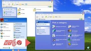 Vì sao hệ điều hành Window XP vẫn được hâm mộ? | VTC