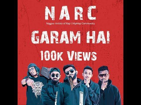 GARAM HAI | Official Music Video | N.A.R.C | NAGPUR | Produced By GHERAH
