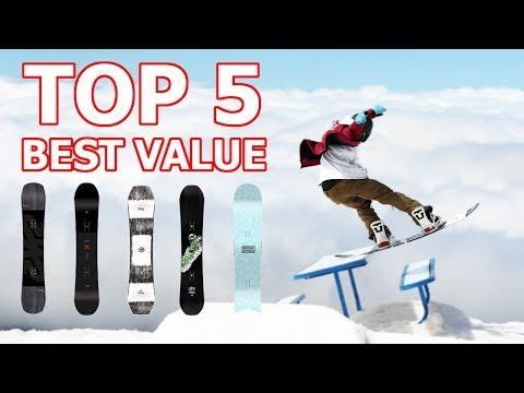 Top 5 Best Value Snowboards 2019