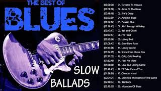 Download lagu Slow Blues & Blues Rock Ballads Playlist - Best Blues Music Of All Time
