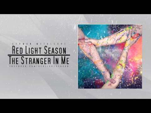Red Light Season - The Stranger In Me [New Song 2015]