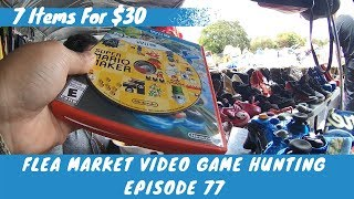 Flea Market Video Game Hunting (Ep.  77) 7 Items For $30