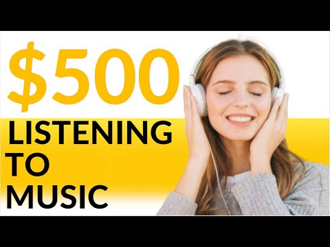 Earn $500 in 1 Hour LISTENING TO MUSIC! Available Worldwide (Make Money Online)