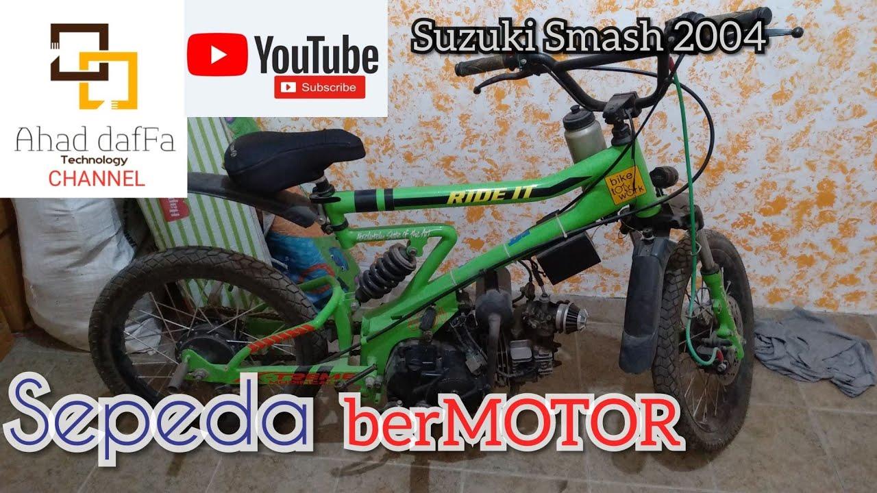 Sepeda Bermotor Modifikasi Suzuki Smash Youtube