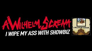 A Wilhelm Scream - I Wipe My Ass With Showbiz (Full Band Cover)