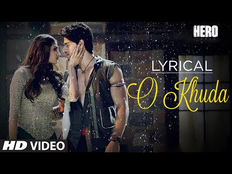 O Khuda Full Song with LYRICS  Hero  Sooraj Pancholi, Athiya Shetty  Amaal Mallik  TSeries