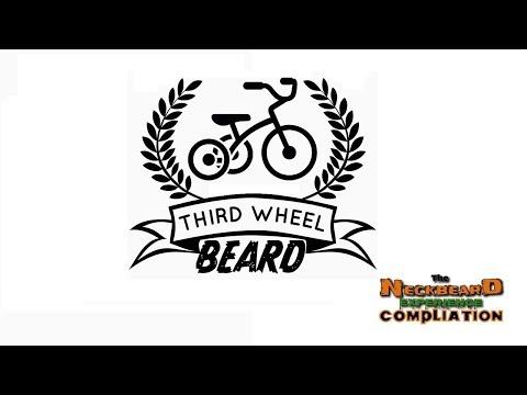 Third Wheel Beard Compilation -The NeckBeard Experience