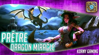 Hearthstone guide - Le prêtre dragon miracle !