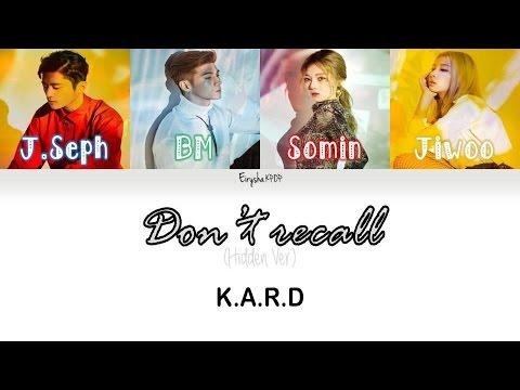 K.A.R.D  - Don't Recall (Hidden Ver.) (Color Coded Lyrics)