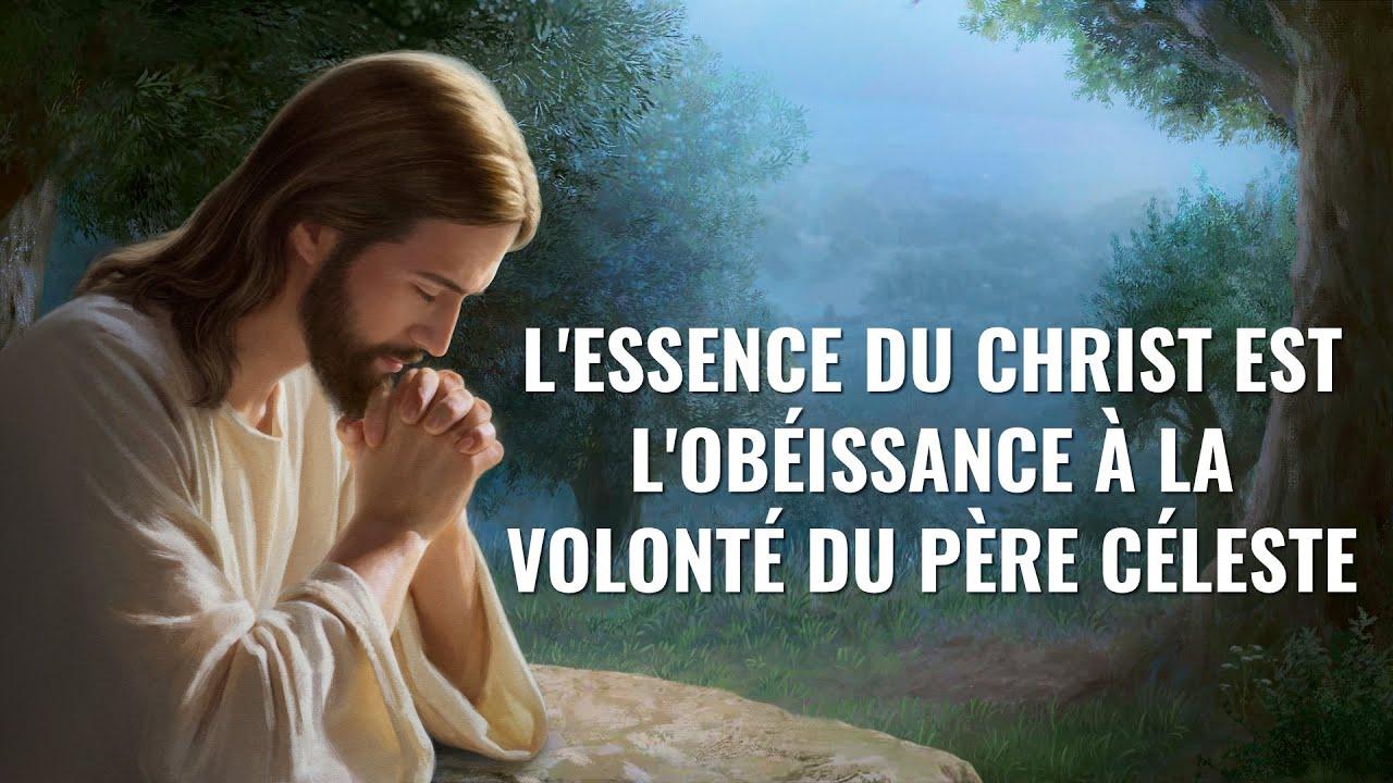 Parole de Dieu « L'essence du Christ est l'obéissance à la volonté du Père céleste »
