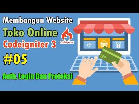 05-toko-online-codeigniter---auth,-login-dan-proteksi-halaman