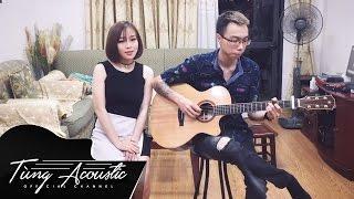 YÊU LÀ THA THU (OnlyC) - Acoustic Cover ( Tùng Acoustic ft Vợ )