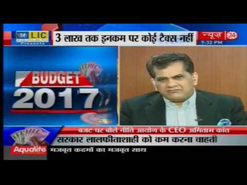 Budget 2017 : Niti Aayog CEO Amitabh Kant Exclusive on News24