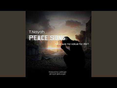 Peace Song (Have We No Value for Life?)