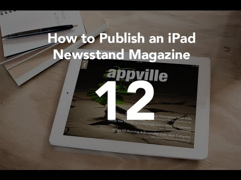Charging for Individual Issues - Part 12 - iPad Publishing Software for Newsstand Magazines
