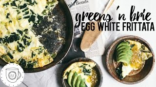 Greens and Brie Egg White Frittata  Brewing Happiness