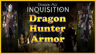 Dragon Age: Inquisition - Dragon Hunter Armor - Vestments of the Dragon Hunter - Unique Armor