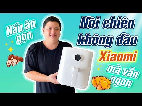 Cách mình nấu ăn nhanh gọn và ngon với nồi chiên không dầu Xiaomi