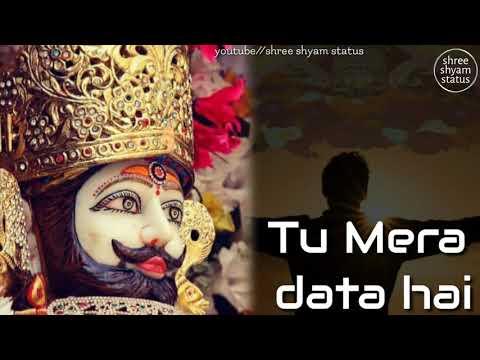 तू-मेरा-हीरो-है- -tu-mera-hero-hai- -khatu-shyam-status