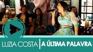 A ÚLTIMA PALAVRA. - CANTORA LUZIA - DVD AO VIVO