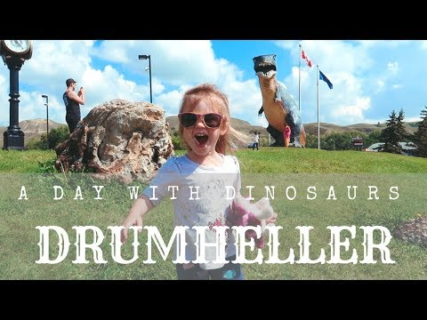 DRUMHELLER, ALBERTA: A Day With DINOSAURS!