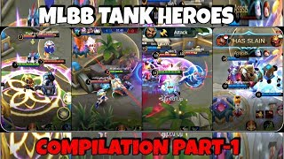 MLBB TANK HEROES COMPILATION PART-1 | WOLF XOTIC | MOBILE LEGENDS
