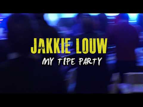Jakkie Louw – My Tipe Party