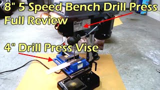 "8"" Bench Drill Press & 4"" Drill Press Vise"