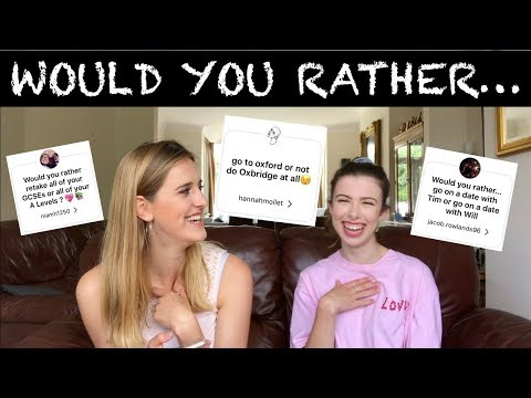 "CAMBRIDGE STUDENTS ANSWER ""WOULD YOU RATHER"" QUESTIONS 