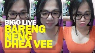 Bigo Live bareng Neng Dhea Vee