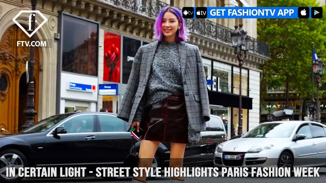 In Certain Light - Street Style Highlights Paris Fashion Week S S 2018 | FashionTV | FTV