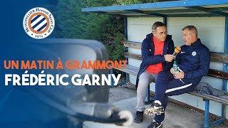 """VIDEO: """"Un jour a Grammont"""" Avec Frédéric Garny"""