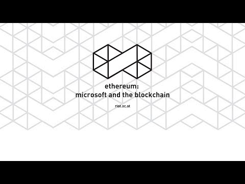 Ethereum Vienna: Microsoft and the Blockchain