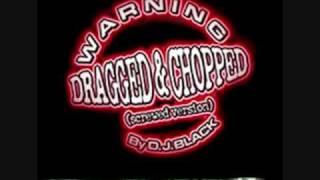 Dj Paul Beatin these Down Dragged & Chopped By Dj Black