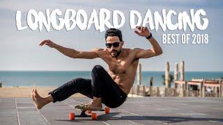 Longboard dancing BEST OF 2018 !