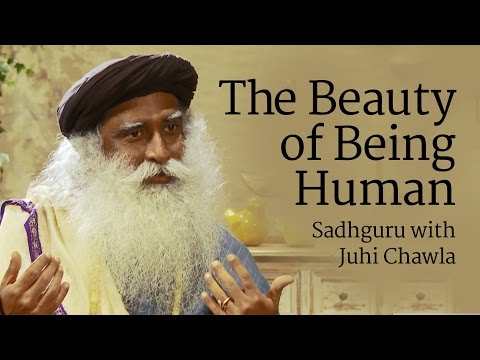 The Beauty of Being Human - Juhi Chawla with Sadhguru