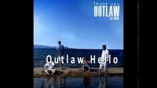 Outlaw hamtlag - Hello