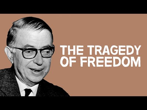 The Tragedy Of Freedom | Jean-Paul Sartre