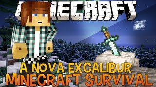 Minecraft Survival Ep.25 - A nova Excalibur !!