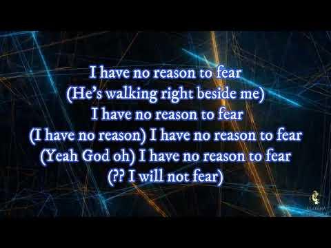 JJ Hairston & Youthful Praise -No Reason To Fear | Lyrics