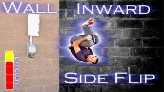 WALL INWARD SIDE FLIP Tutorial