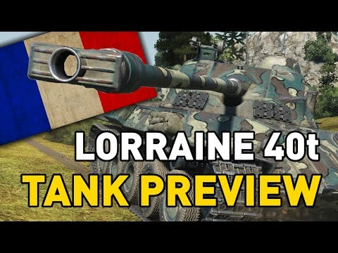 World of Tanks || Lorraine 40t - Tank Preview