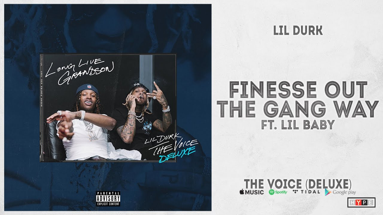 New Video Alert: Lil Durk – Finesse Out The Gang Way feat. Lil Baby 2/13/21