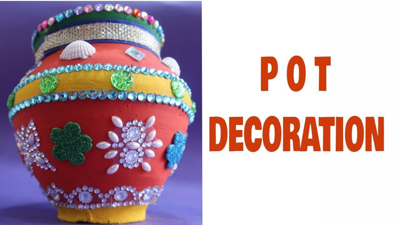 Pot Decoration Pot Decoration Competition Matki Decoration Pot