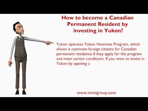 How to become a Canadian Permanent Resident by investing in Yukon?