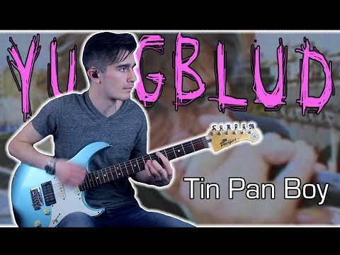 YUNGBLUD - Tin Pan Boy (Guitar & Bass Cover W/ Tabs)
