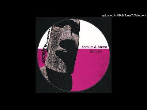 Kornum & Karma - Roses [Blockhead Recordings]