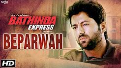 Beparwah - Nirdosh Sobti - Bathinda Express - Latest Punjabi Song 2016 - Sagahits