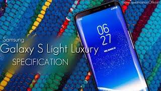 Samsung Galaxy S Light Luxury Specification 2018 | Review | Phone specification Official