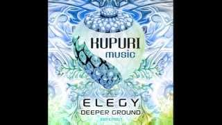 Elegy - Deeper Ground Part 1